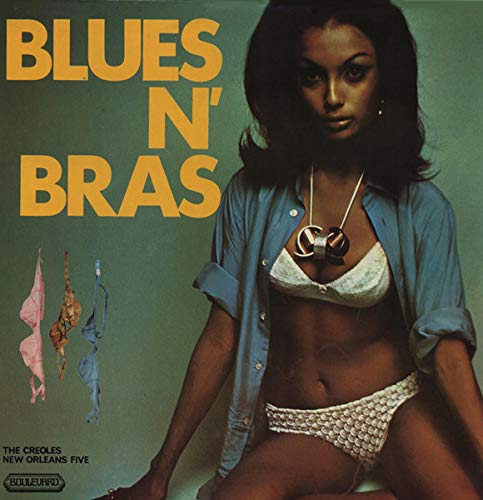 Blues N' Bras - Creoles, New Orleans Five LP (Orleans New Vinyl)
