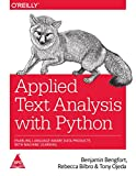 #3: Applied Text Analysis with Python: Enabling Language-Aware Data Products with Machine Learning