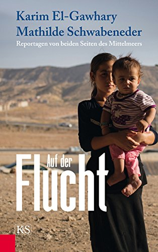 Buchseite und Rezensionen zu 'Auf der Flucht: Reportagen von beiden Seiten des Mittelmeers' von Karim El-Gawhary