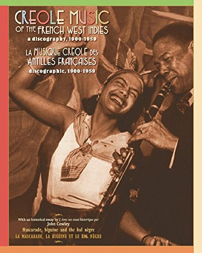 Creole Music Of The French West Indies, A Discography, 1900-1959