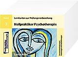 Heilpraktiker Psychotherapie - 200 Lernkarten - Persönlichkeitsstörungen, Essstörungen und Sexualstörungen (Teil 3)