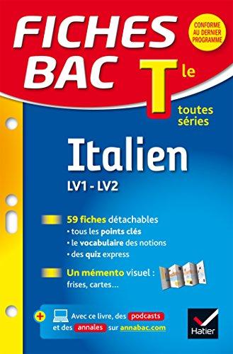 Fiches Bac Italien Tle (LV1 & LV2): fiches de révision - Terminale toutes séries