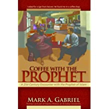 Coffee with the Prophet (English Edition)