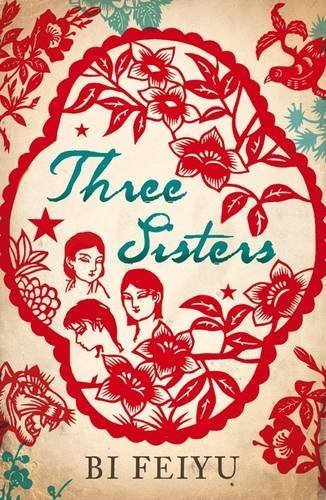 Three Sisters by Bi Feiyu (2010-06-01)