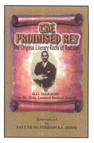 The Promised Key: Original Literary Roots of Rastafari por G.G. Maragh