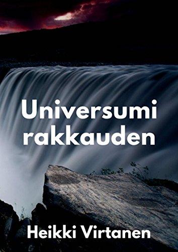 Universumi Rakkauden (Finnish Edition) por Heikki  Virtanen