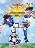 Super Kickers 2006 - Captain Tsubasa, Vol. 5