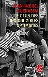Le club des incorrigibles optimistes (Litterature & Documents)