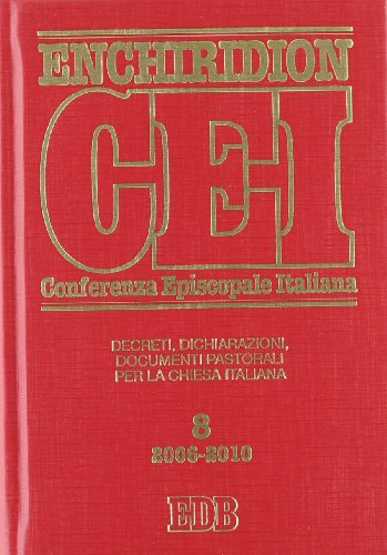 Enchiridion CEI. Decreti, dichiarazioni, documenti pastorali per la Chiesa italiana (2006-2010) vol. 8