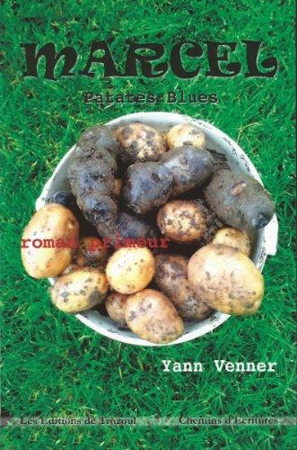 MARCEL: Patates Blues (BLACK TRELOUZIC t. 1) par Yann VENNER