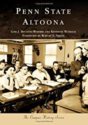 Penn State Altoona (Campus History) by Lori J. Bechtel-Wherry (2009-10-07)