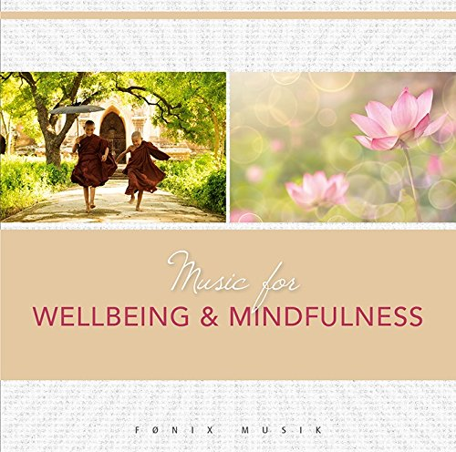 Music for Wellbeing & Mindfulness