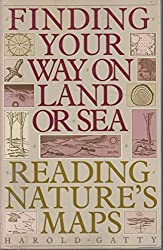 Finding Your Way on Land or Sea by Harold Gatty (1983-03-01)