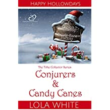 Conjurers & Candy Canes (English Edition)