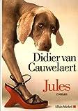 Jules de Didier Van Cauwelaert (29 avril 2015) Relié - 29/04/2015