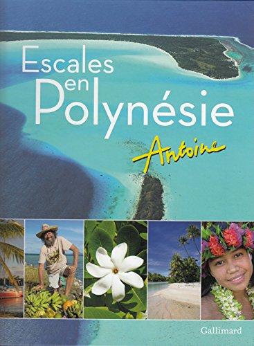 Escales en Polynésie par Antoine