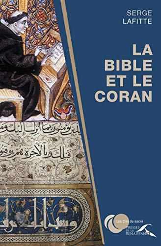 La Bible et le Coran par Serge LAFITTE
