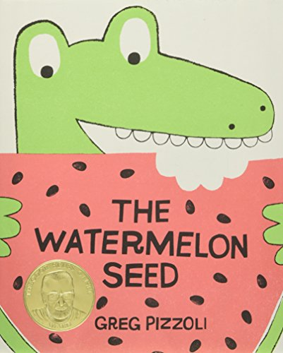 The Watermelon Seed por Greg Pizzoli