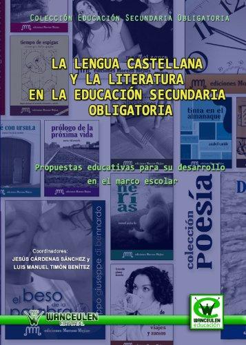 La Lengua Castellana Y La Literatura En La Educación Secundaria Obligatoria