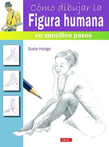 Cómo Dibujar La Figura Humana