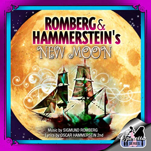 Sigmund Romberg's New Moon (original Broadway Cast Recording) -