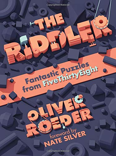 The Riddler: Fantastic Puzzles from FiveThirtyEight por Oliver Roeder