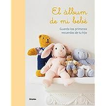 El Álbum De Mi Bebé (EMBARAZO, BEBE Y NIÑO)