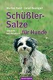 Schüßler-Salze für Hunde: Selbsthilfe - kurz und einfach