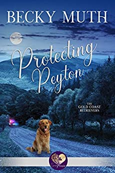 Protecting Peyton (The Gold Coast Retrievers Book 4) by [Muth, Becky, Press, Sweet Promise]