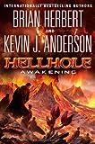 Hellhole: Awakening by Brian Herbert (March 26,2013)