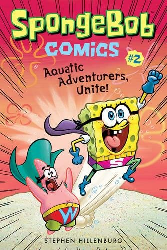 Spongebob Comics. Book 2. Aquatic Adventurers por Stephen Hillenburg
