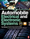 Automobile Electrical and Electronic Systems: Automotive Technology: Vehicle Maintenance and Repair