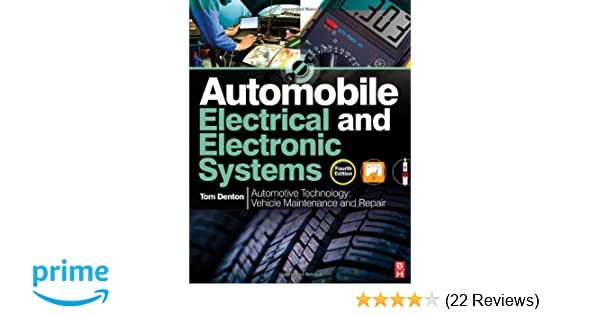 Automobile electrical and electronic systems 4th ed amazon automobile electrical and electronic systems 4th ed amazon tom denton 9780080969428 books publicscrutiny Image collections