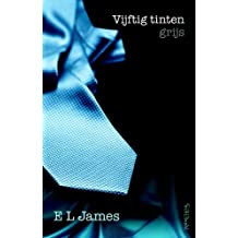 Vijftig tinten grijs (Vijftig tinten trilogie, Band 1)