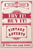 Try it! Buy it!: Vintage Adverts (British Library)
