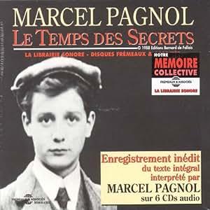 Le Temps Des Secrets - Lu Par Marcel Pagnol