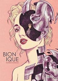 Bionique par Koren Shadmi