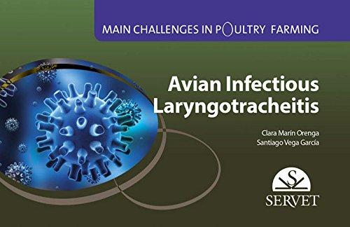 Main challenges in poultry farming. Avian infectious laryngotracheitis - Veterinary books - Editorial Servet