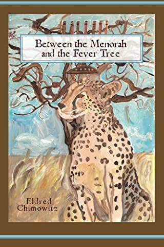 Between the Menorah and the Fever Tree