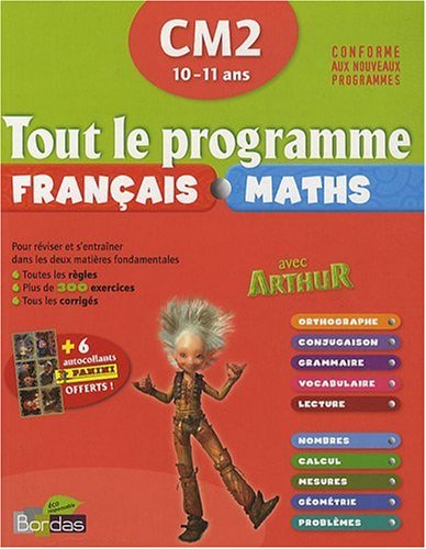 Tout le programme Arthur Français-Maths CM2