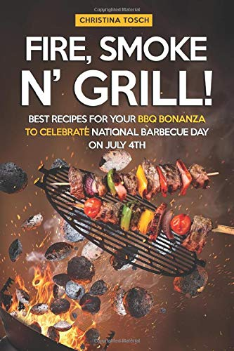 Rub-art-kit (Fire, Smoke n' Grill!: Best Recipes for your BBQ Bonanza to Celebrate National Barbecue Day on July 4th)
