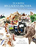 Tea with Bin Laden's Brother: An Illustrated Journey Through Countries Where You Won't Get Travel Insurance