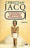 """Afficher """"J'ai construit la grande pyramide"""""""