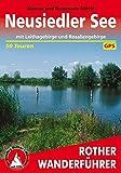 Rother Wanderführer / Neusiedler See: mit Leithagebirge und Rosaliengebirge. 50 Touren. Mit GPS-Daten