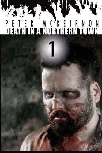 Death in a Northern Town: Volume 1