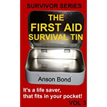 The First Aid Survival Tin (Survivor Series Book 3) (English Edition)
