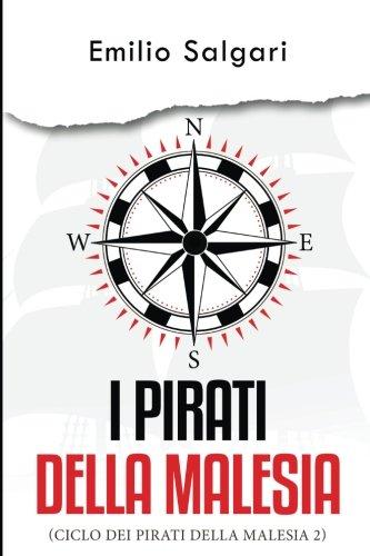 I Pirati Della Malesia: Volume 2