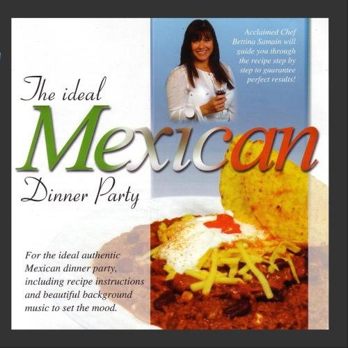 Dinner Party: Mexican