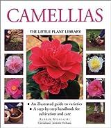 Camellias (Little Plant Library) by Andrew Mikolajski (2003-02-28)