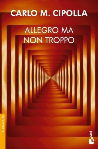 Allegro ma non troppo (Divulgación) por Carlo M. Cipolla